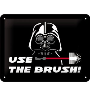 Plechová cedule - Use the Brush (Vader)