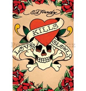 Plakát - Ed Hardy love kills