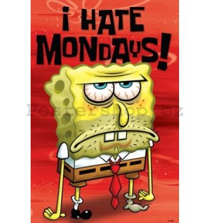 Plakát - Spongebob I Hate Mondays