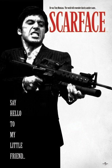 Plakát - Scarface (Say Hello To My Little Friend)