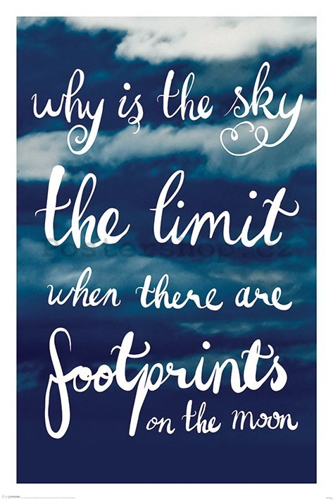Plakát - Why Is The Sky The Limit