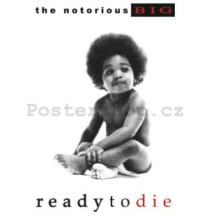 Fotoobraz - Notorious B.I.G (Ready To Die)