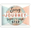 Plechová cedule - Every Journey Begins with a Single Step