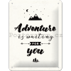 Plechová cedule - Adventure is Waiting for You