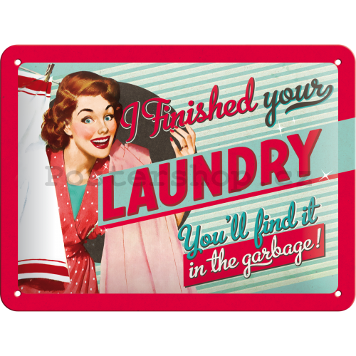 Plechová cedule – Finished Your Laundry
