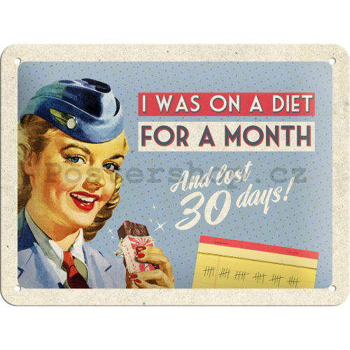 Plechová cedule – On A Diet For A Month