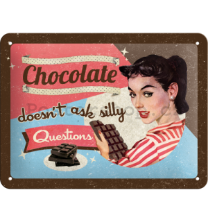 Plechová cedule – Chocolate Doesn't Ask