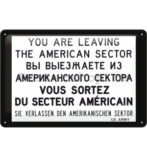 Plechová cedule – You are leaving the american sector