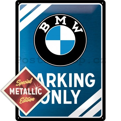 Plechová cedule - BMW Parking Only (Special Edition)