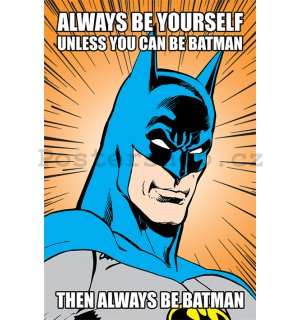 Plakát - Batman (Always be Yourself)