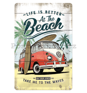 Plechová cedule: VW Life is Better at the Beach - 30x20 cm