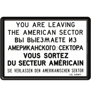 Plechová pohlednice - You are Leaving the American Sector