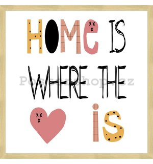 Rámovaný obraz - Home is Where the <3 is