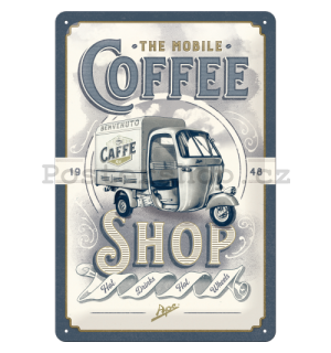 Plechová cedule: The Mobile Coffee Shop - 30x20 cm