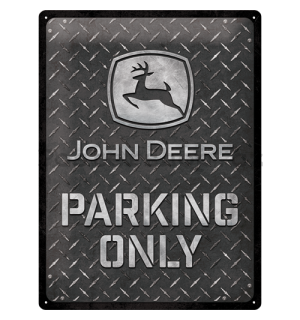 Plechová cedule: John Deere Parking Only (Diamond Plate) - 40x30 cm